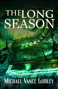 The Long Season, Michael Vance Gurley, book cover