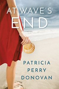 Cover of At Wave's End by Patricia Perry Donovan; cropped woman of a woman's back in fron t of a beach holding a shell
